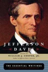 Jefferson Davis: The Essential Writings (modern Library)
