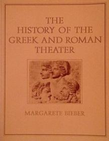 The History Of The Greek And Roman Theatre