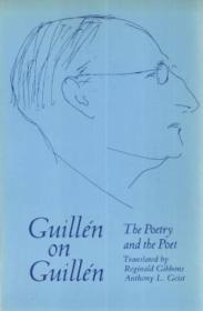 Guillen On Guillen: The Poetry And The Poet