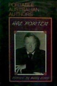 The Portable Hal Porter (portable Australian Authors)