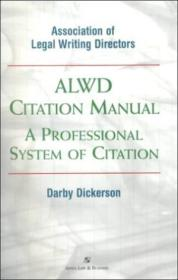 Alwd Citation Manual: A Professional System Of Citation (legal Research And Writing)