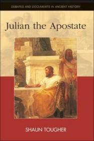 Julian The Apostate (debates And Documents In Ancient History)