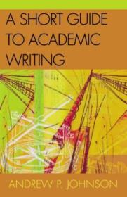 A Short Guide To Academic Writing
