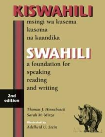 Swahili: A Foundation For Speaking  Reading  And Writing - Second Edition