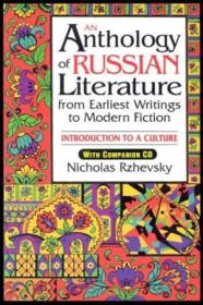 An Anthology Of Russian Literature From Earliest Writings To Modern Fiction: Introduction To A Cultu