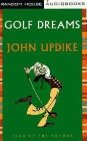 Golf Dreams. Writings On Golf