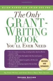The Only Grant-writing Book Youll Ever Need: Top Grant Writers And Grant Givers Share Their Secrets