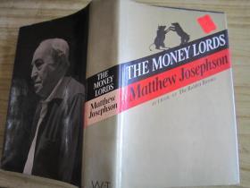 THE MONEY LORDS MATTHEW JOSEPHSON(英文原版 详情见图)