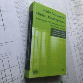 Public policies for human sevelopment 人类发展的公共政策