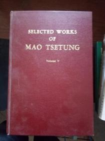 SELECTED WORKS OF MAO TSETUNG(Volume V)毛泽东选集第五卷  英文版