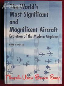 The Worlds Most Significant and Magnificent Aircraft: Evolution of the Modern Airplane(英语原版 精装本)世界上最重要和最壮观的飞机:现代飞机的演变