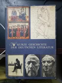 KURZE GESCHICHTE DER DEUTSCHEN  LITERATUR【德意志文学史 1983版】内有精美插图(Volk und Wissen Volkseigener  Verlag  Berlin出版社)