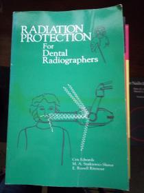 radiation  protection for dental radiographers(牙科放射技师的辐射防护)