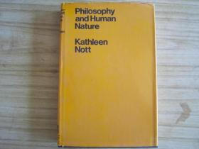 Philosophy and Human Nature(精装 英文原版 详情见图)