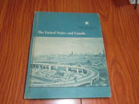 The  United States and Canada(美国和加拿大)16开精装