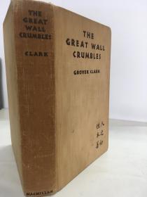 1935年初版精装/The Great Wall Crumbles(柯乐文《长城破碎》) /毛边本