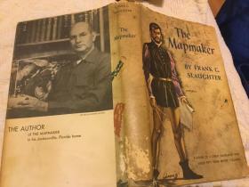 The Mapmaker by Frank G. Slaughter 制图师,1957首版精装毛边本,书顶刷蓝