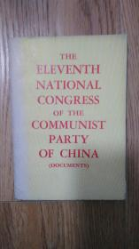 THE ELEVENTH NATIONAL CONGRESS OF THE COMMUNIST PARTY OF CHINA