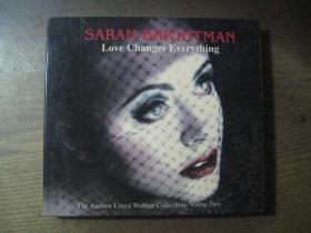SARAH BRIGHTMAN LOVE CHANGES EVERYTHING  光盘1张