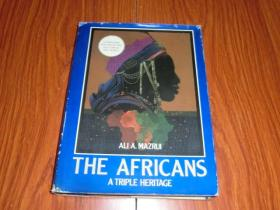 THE AFRICANS   A TRIPLE HERITAGE(16开精装)