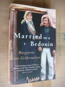 Marguerite Van Grldermalsen:Married to a Bedouin 全新英文插图本 大32开