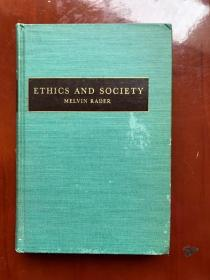 ETHICS AND SOCIETY AN APPRAISAL OF SOCIAL IDEALS