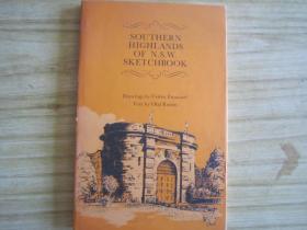 SOUTHERN HIGHLANDD OF N.S W.SKETCHBOOK(英文原版 精装带插图 详情见图 )