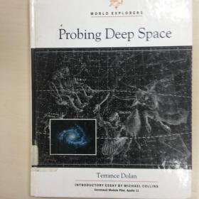 Probing Deep Space探索深空 英文版
