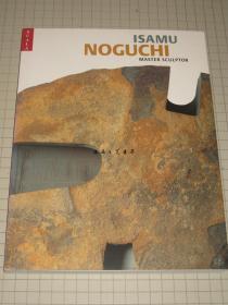 Isamu Noguchi:Master Sculptor/2004年/野口勇超级雕刻家/30.2 x 22.9 x 2 cm/Valerie J.Fletcher、HIRSHHORN Museum
