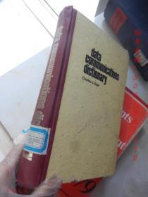 Data Communication Dictionary【16开精装 英文版】(数据通信词典)(见描述)