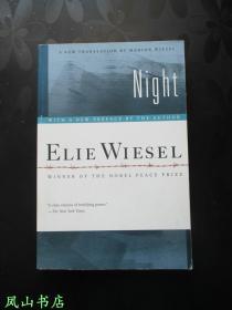 Night(英文原版诺贝尔和平奖得主埃利·威塞尔代表作《夜/黑夜》,其妻Marion Wiesel新译本,2006年初版本!正常32开本,正版现货!非馆无划,品相甚佳)【免邮挂】