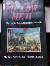 follow me II :more on the human element in leadership