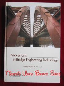 Innovations in Bridge Engineering Technology(英语原版 精装本)桥梁工程技术创新
