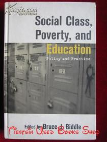Social Class, Poverty, and Education: Policy and Practice(英语原版 精装本)社会阶层、贫困和教育:政策和实践