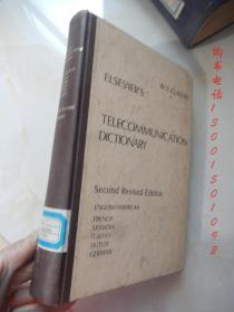 Telecommunication Dictionary:Second Revised Edition  (English, American, French, Spanish, Italian, Dutch, German)【16开精装 英文版】(电信词典第二修订版(英语,美国,法语,西班牙语,意大利语,荷兰语,德语))