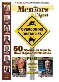 Mentors Digest Overcoming Obstacles: 50 Stories on How to Move Beyond Difficulties