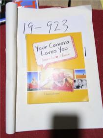 正版实拍;Your Camera Loves You: Learn to Love It