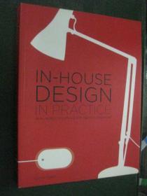 英文原版 IN-HOUSE DESING IN PRACTICE