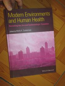 Modern Environments and Human Health: Revisiting the Second Epidemiological Tra...    【详见图】