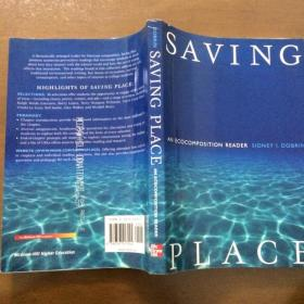 SAVING PLACE  An Ecocomposition Reader (英文原版)