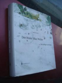 德文原版 艺术集 Der Maler Max Weiler:Das Geistige in der Natur  精装大厚本,全部厚铜版纸印制,相当地重