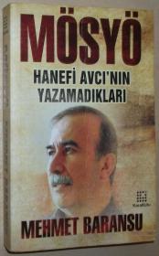 土耳其语原版书 Mösyö : Hanefi Avcının yazamadıkları / Mosyo Hanefi Avcinin Yazamadiklari