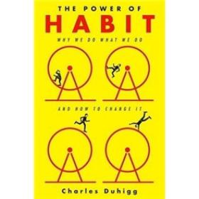 The Power of Habit:Why We Do What We Do in Life and Business