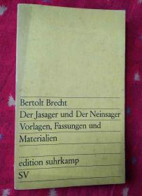 Der Jasager und Der Neinsager Vorlagen,Fassungen und Materialien【德文原版32开】
