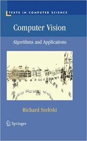 Computer Vision: Algorithms and Applications 计算机视觉:算法与应用 9781848829343 1848829345