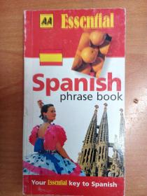 Spanish Phrase Book (AA Essential Phrase Book) 西班牙语短语手册 (英文、西班牙文对照 36开本)