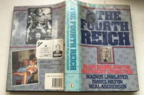 The Fourth Reich: Klaus Barbie and the Neo-fascist Connection  英文原版  精装 插图