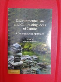 Environmental Law and Contrasting Ideas of Nature: A Constructivist Approach 研究文集