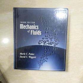 MECHANICS OF FLUIDS 流动力学 16开精 原版书