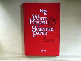 How To Write And Publish A Scientific Paper(精装)
